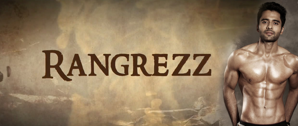 Rangrezz - Releasing March 2013