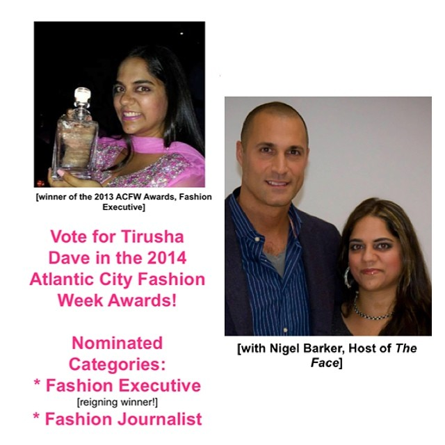 @nigelbarker @atlanticcityfashionweek  Bravura Magazine's Editor in Chief, @tirushad, has been nominated for TWO awards -- hosted by #AtlanticCityFashionWeek! The first is FASHION EXECUTIVE – for which she is the reining winner! The second is FASHION JOURNALIST.  To vote for Fashion Executive, visit: http://bit.ly/1pXI9qM - CLICK